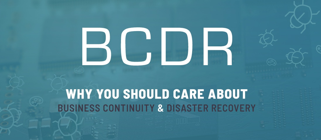 CEOs: Here's Why You Should Care About Business Continuity and Disaster Recovery